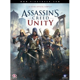 ASSASSIN S CREED LE GUIDE OFFICIEL COMPLET UNITY SOUS BISTER FRANÇAIS