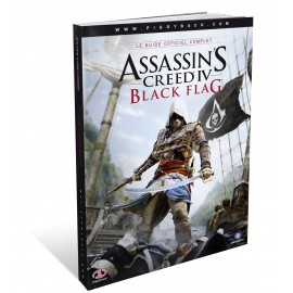 ASSASSIN S CREED LE GUIDE OFFICIEL COMPLET 4 BLACK FLAG SOUS BISTER FRANÇAIS