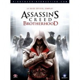 ASSASSIN S CREED LE GUIDE OFFICIEL COMPLET brotherhood francais